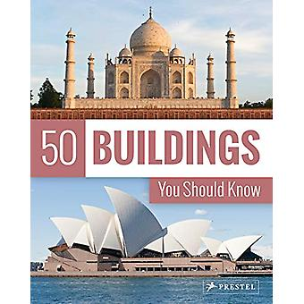 50 Buildings You Should Know by Isabel Kuhl - 9783791385884 Book