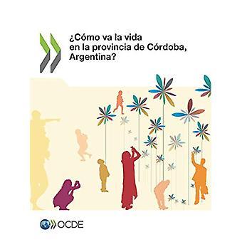 ?como Va La Vida En La Provincia de Cordoba - Argentina? by Oecd - 97
