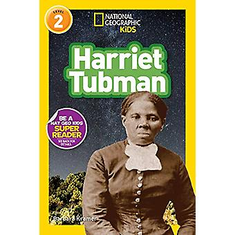 Harriet Tubman (L2) (National Geographic Readers) by Barbara Kramer -