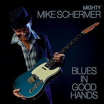 Mighty Mike Schermer - Blues in Good Hands [CD] USA import