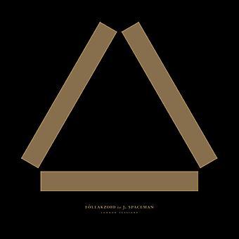 Follakzoid / J. Spaceman - London Sessions [CD] USA import