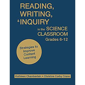 Reading - Writing - and Inquiry in the Science Classroom - Grades 6-1