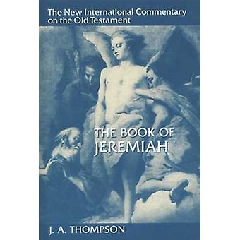 Book of Jeremiah New International Commentary on the Old Testament