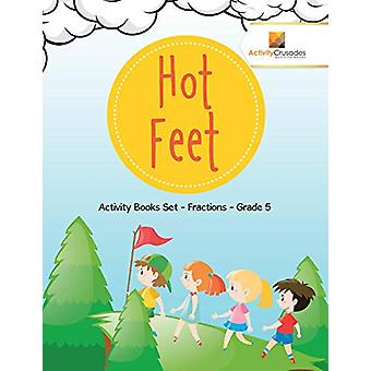 Hot Feet - Activity Books Set - Fractions - Grade 5 by Activity Crusad