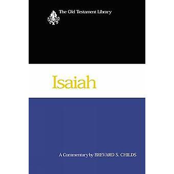 إشعياء (2000) -- تعليق من قبل Brevard S. تشايلدز -- 9780664221430 كتاب