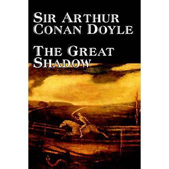 The Great Shadow by Sir Arthur - Conan Doyle - 9781598186710 Book