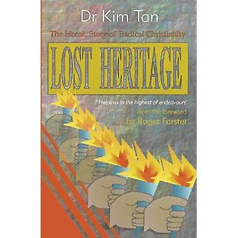 Lost Heritage by Dr. Kim Tan - 9781909886155 Book