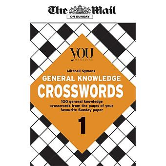 Mail on Sunday General Knowledge Crosswords 1 par The Mail On SundayMitchell Symons