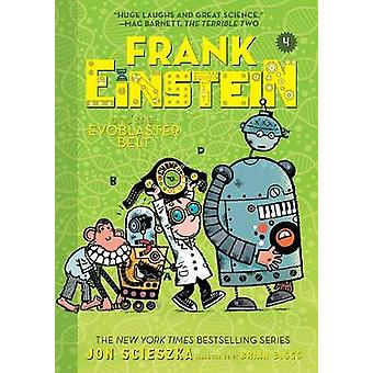 Frank Einstein and the EvoBlaster Belt Frank Einstein series 4 Frank Einstein 4