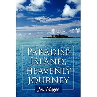 Paradise Island, Voyage paradisiaque