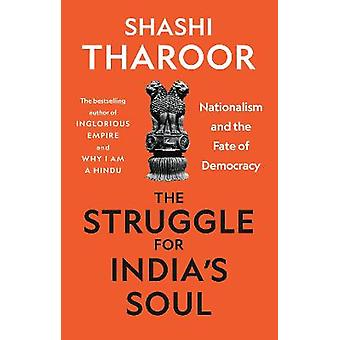 The Struggle for India's Soul