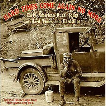 Hard Times Come Again No Mo - Hard Times Come Again No Mo: Vol. 1-Hard Times Come Again N [CD] USA import