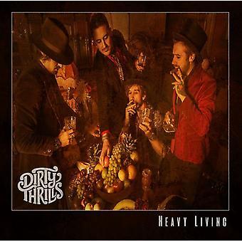 Dirty Thrills - Heavy Living [Vinyl] USA import