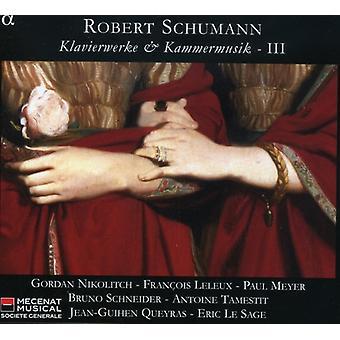 Leleux/Lesage - Schumann: Klavierwerke & Kammermusik, import USA Vol. 3 [CD]