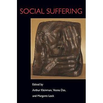 Sociale lijden door Arthur Kleinman - Veena Das - Margaret M. Lock-