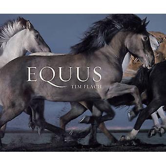 Equus (Neuauflage) von Tim Flach - 9781419716683 Buch