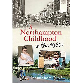 طفولة نورثهامبتون في الستينات كريستين جونز-97814456215