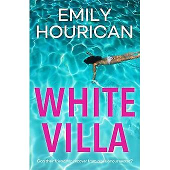 White Villa by Emily Hourican - 9781473628250 Book