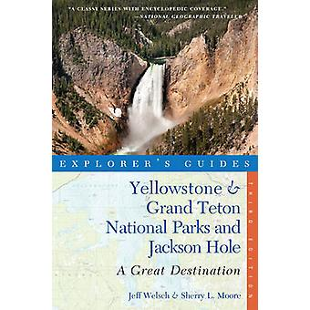 Explorer Guide Yellowstone & Grand Teton Nationalparks und Jackson