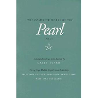 The Complete Works of the Pearl Poet - Complete Works of the Pearl Poe