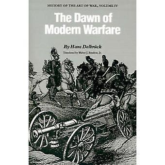 L'aube de la guerre moderne - histoire de l'Art de la guerre - tome IV par H
