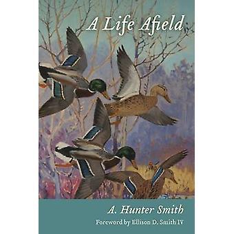 Een leven daarbuiten door A. Hunter Smith - 9781611174175 boek