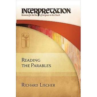 Lectura de las parábolas: interpretación: recursos para el uso de la escritura en la iglesia