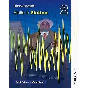 Nelson Thornes cadre de compétences en anglais dans la Fiction 2: Bk.2