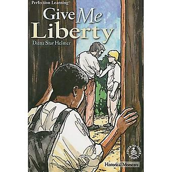 Give Me Liberty (Cover-To-Cover Chapter Books)