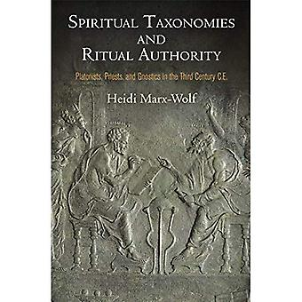 Hengellinen luokittelutapoja ja rituaali viranomainen: platonistit, pappien ja gnostikot kolmannella vuosisadalla CE (Divinations...