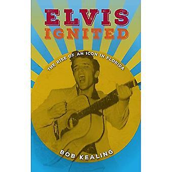 Elvis ANTÄNDAS: Uppkomsten av en ikon i Florida