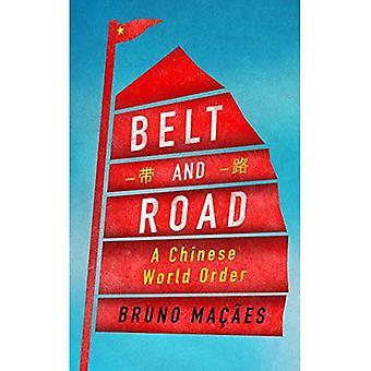 Bälte och Road: en kinesisk världsordning