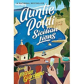 Ma tante Poldi et les Lions sicilienne (Auntie Poldi aventure)