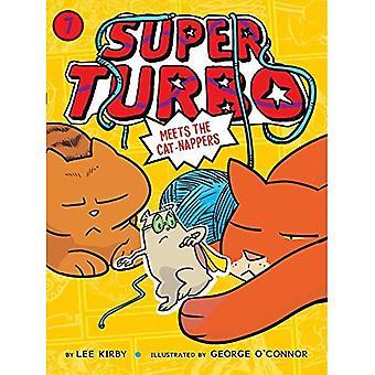 Super Turbo uppfyller de katt-Nappers (Super Turbo)