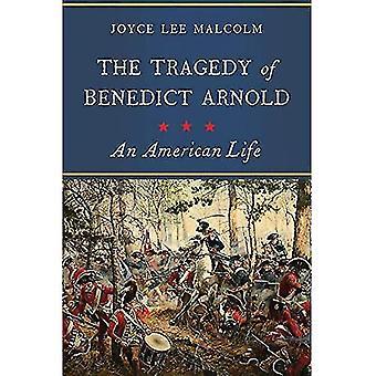 De tragedie van Benedict Arnold - een American Life