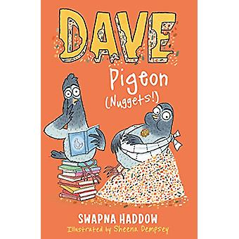 Dave Pigeon (Nuggets!) by Swapna Haddow - 9780571324439 Book