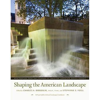 Vormgeven van het Amerikaanse landschap: nieuwe profielen van de pioniers van de Amerikaanse landschap ontwerpen Project