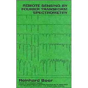 Remote Sensing by Fourier Transform Spectrometry by Beer & Reinhard