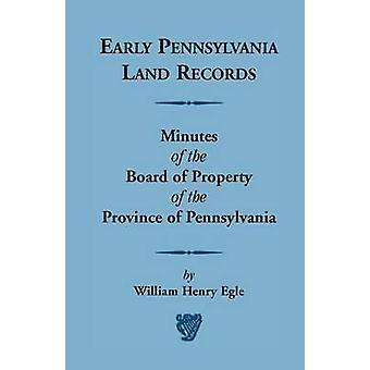 Inizio Pennsylvania terra registra verbale del Consiglio di proprietà della provincia di Pennsylvania di Egle & William Henry
