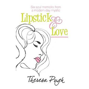 Lipstick  Love by Pugh & Theresa