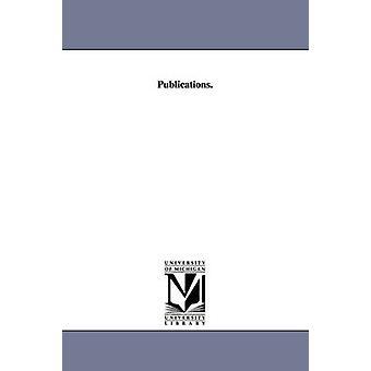 Publications. by University of Pennsylvania University M.