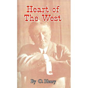 Heart of the West by Henry & O.