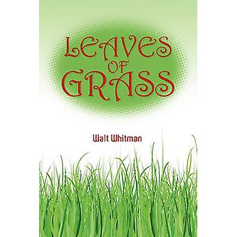 Leaves of Grass by Whitman & Walt
