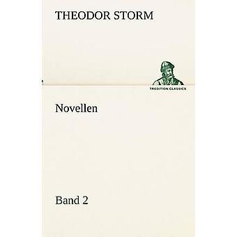 نوفيلين. الفرقة 2 قبل العاصفة & تيودور