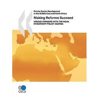 Développement du secteur privé dans le Moyen-Orient et l'Afrique du Nord faisant les réformes à réussir en mouvement vers l'avant avec l'Agenda de politique d'investissement MENA par la publication de l'OCDE