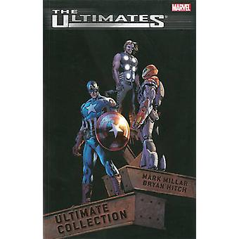 The Ultimates - Ultimate Collection by Mark Millar - Bryan Hitch - 978