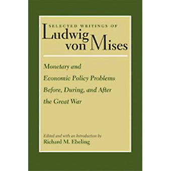 Monetary & Economic Policy Problems Before - During & After the Great