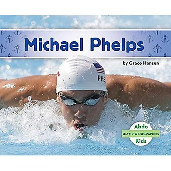 Michael Phelps by Grace Hansen - 9781680809459 Book