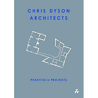 Practise and Projects - Chris Dyson Architects by Robert Maxwell - Jam