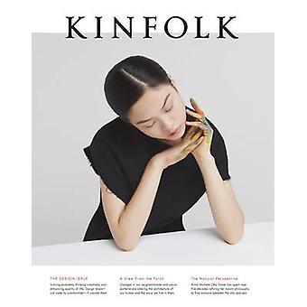 Kinfolk Volume 18 - The Design Issue - Volume 18 by Kinfolk - 978194181